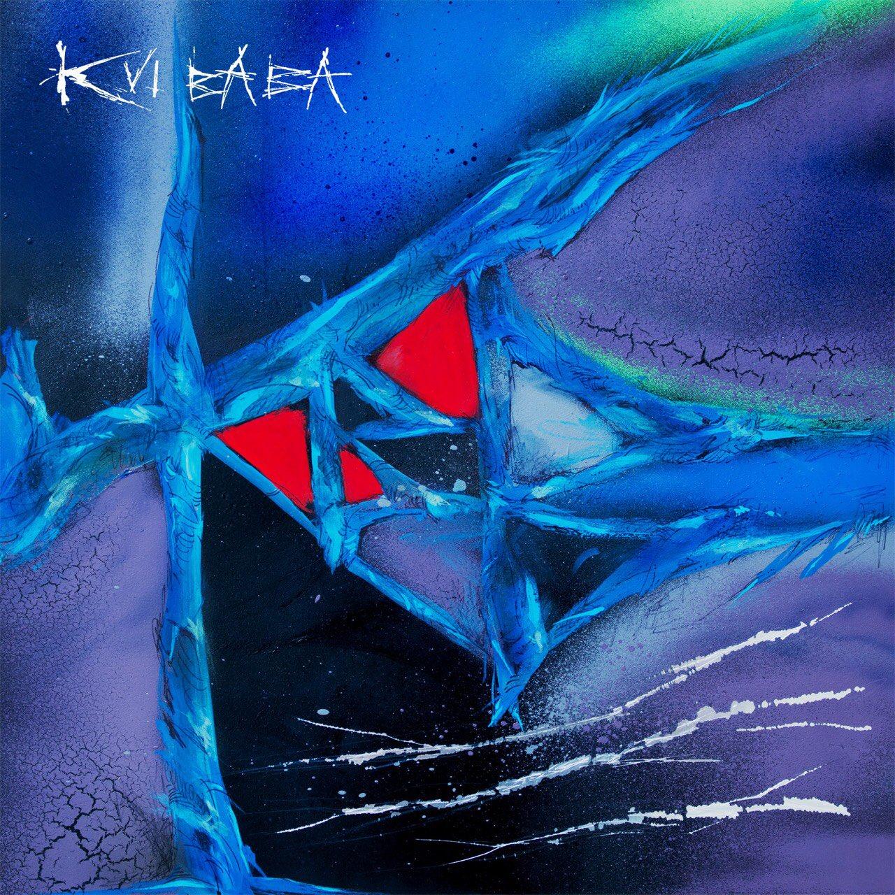 【新曲】Kvi Baba の Life is Short