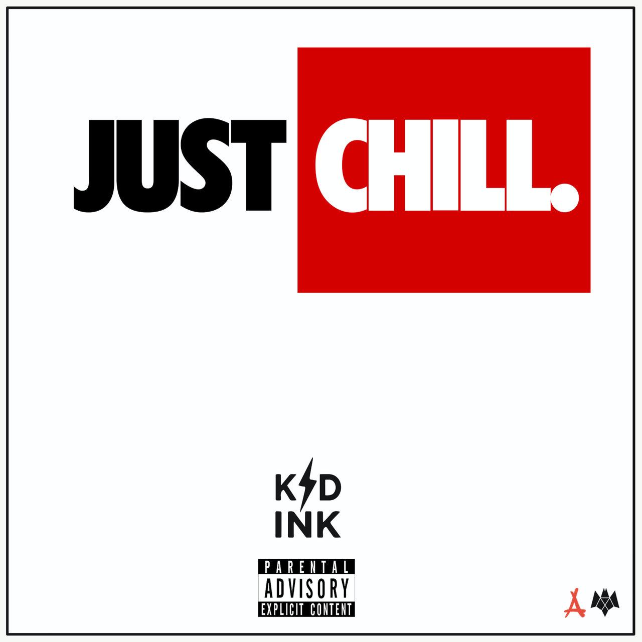 【今日の新譜】Kid Ink の Just Chill